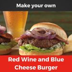 Red Wine and Blue Cheese Burger